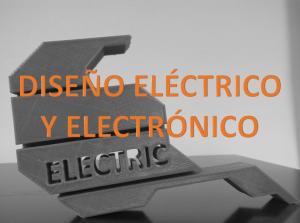 DISEÑO ELECTRICO Y ELECTRONICO